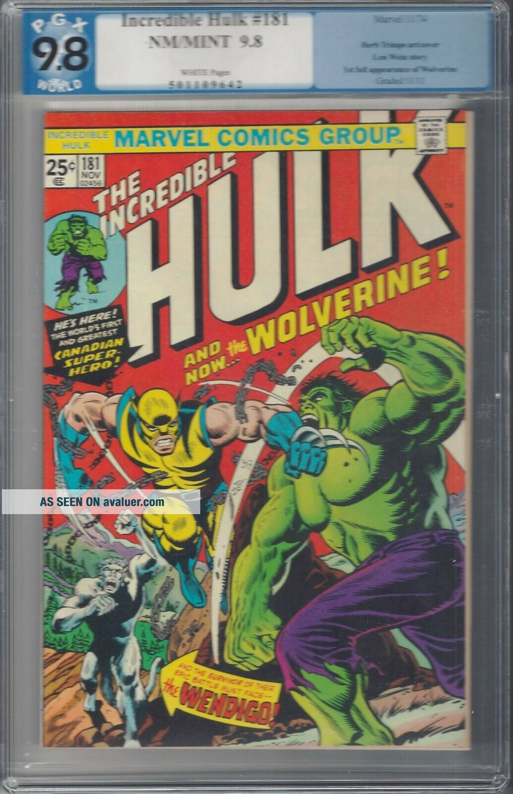 Incredible Hulk 181 9.  8 graded pgx 1st Wolverine.  Rare.  Logan movie.